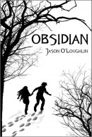 Obsidian by Jason O'Loughlin