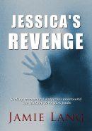 Jessica's Revenge by Jamie Lang