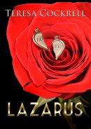 Lazarus by Teresa Cockrell