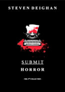 Submit Horror by Steven Deighan